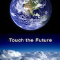 Touch the Future